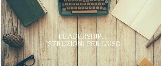 Leadership: istruzioni per l'uso