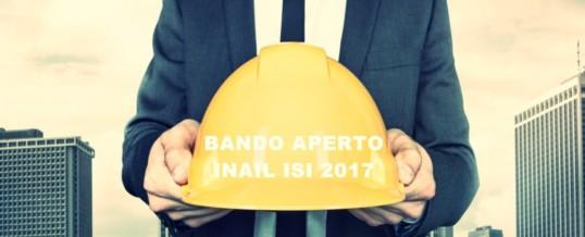 Bando INAIL ISI 2017 : finanziamenti per la sicurezza nei luoghi di lavoro